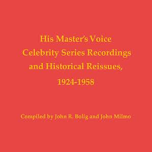 His Master's Voice Celebrity Series Recordings and Historical Reissues